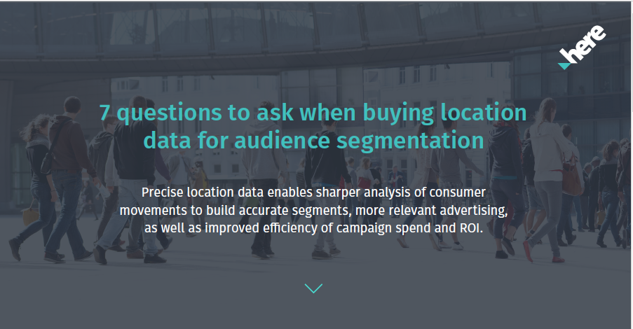7 questions to ask when buying location data for audience segmentation