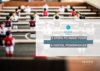 3 Steps to Make Your Shared Service Organization a Digital Powerhouse