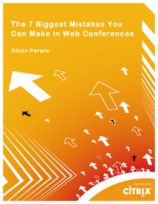 The 7 Biggest Mistakes You Can Make in Web Conferences