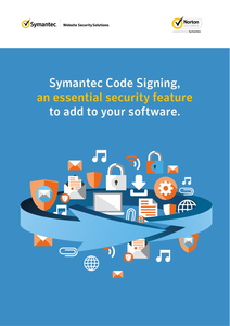Symantec Code Signing, an Essential Security Feature to Add to Your Software