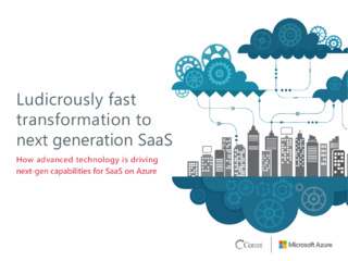 Ludicrously Fast Transformation to Next Generation SaaS