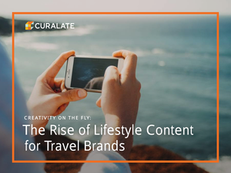 Creativity on the Fly: The Rise of Lifestyle Content for Travel Brands
