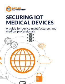 Securing IoT Medical Devices