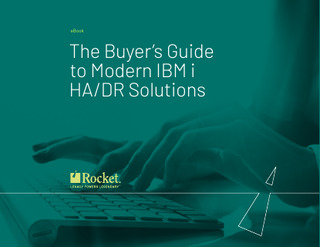 The Buyers Guide to Modern IBM I High Availability / Disaster Recovery Solutions