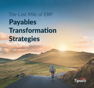 The Last Mile of ERP: Payables Transformation Strategy