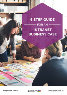 6 Step Guide for an Intranet Business Case
