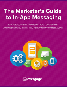 The Marketer's Guide to In-App Messaging