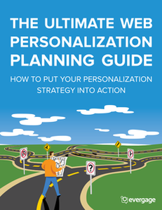 The Ultimate Web Personalization Planning Guide