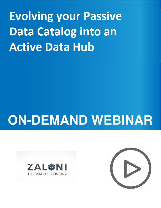 Evolving your Passive Data Catalog into an Active Data Hub