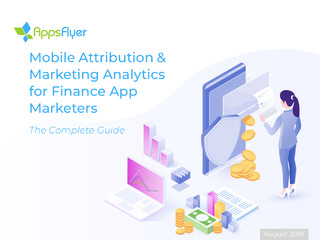 Mobile Attribution & Marketing Analytics for Finance App Marketers