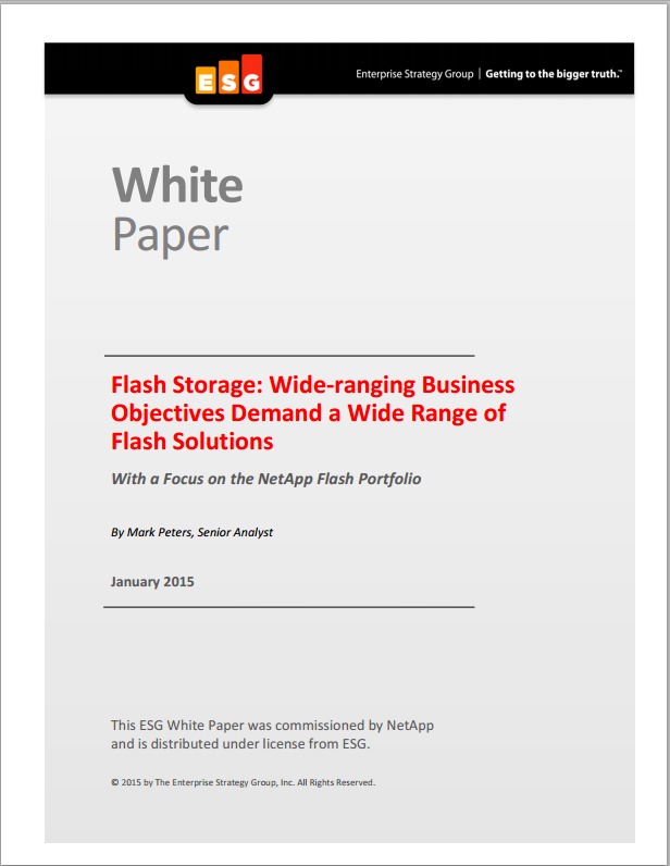 ESG WP: Wide-Ranging Business Objectives Demand a Wide Range of Flash Solutions