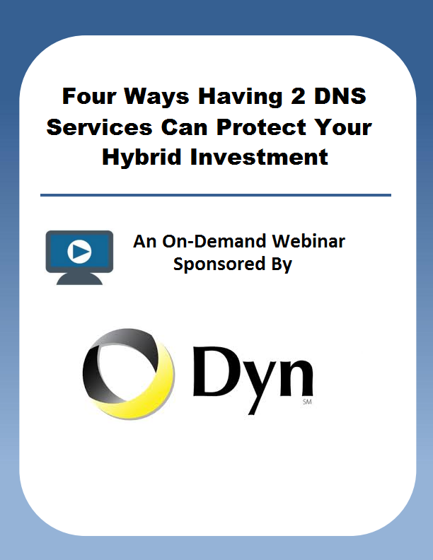 Four Ways Having 2 DNS Services Can Protect Your Hybrid Investment