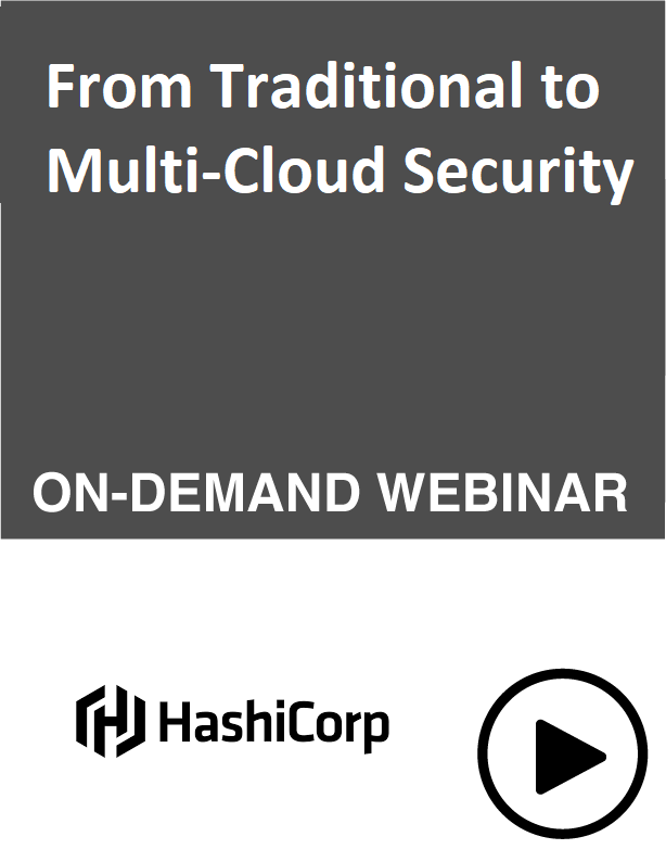 Webinar: From Traditional to Multi-Cloud Security