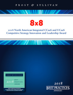 8×8: 2018 North American Integrated CCaaS and UCaaS Competitive Strategy Innovation and Leadership Award