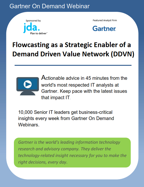 Flowcasting as a Strategic Enabler of a Demand Driven Value Network (DDVN)