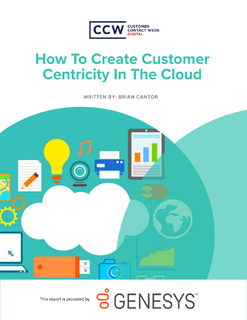How to Create Customer Centricity in the Cloud