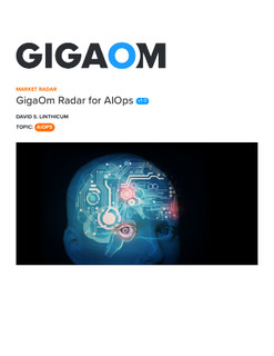 BigPanda Emerges as Leader in GigaOm AIOps Radar