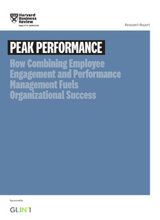 PEAK PERFORMANCE: How Combining Employee Engagement and Performance Management Fuels Organizational Success
