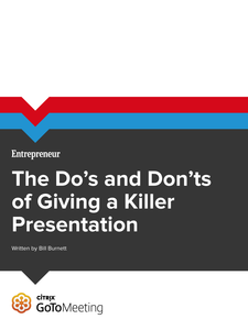 The Dos and Don'ts of Giving a Killer Presentation
