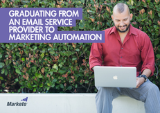 Graduating from an Email Service Provider to Marketing Automation