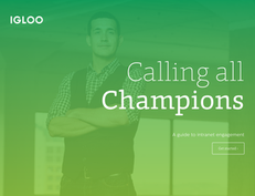 Calling All Champions: A Guide to Intranet Engagement