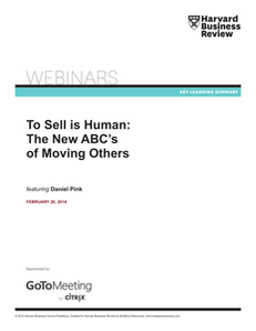 To Sell Is Human: The New ABC's of Moving Others