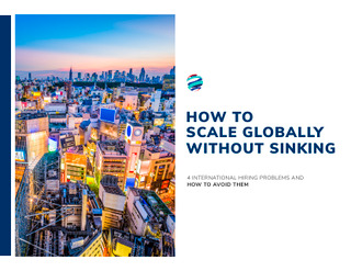 How to Scale Globally without Sinking