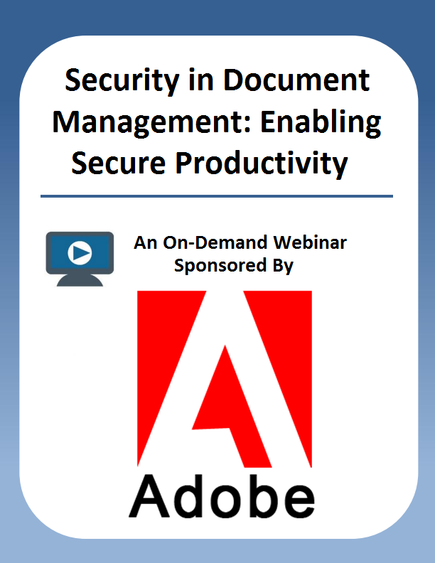 Security in Document Management: Enabling Secure Productivity