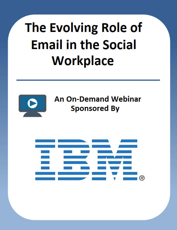 The Evolving Role of Email in the Social Workplace