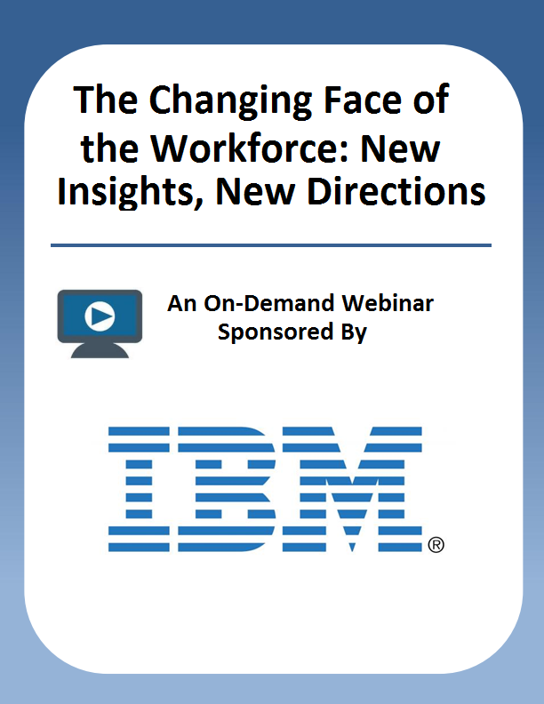 The Changing Face of the Workforce: New Insights, New Directions