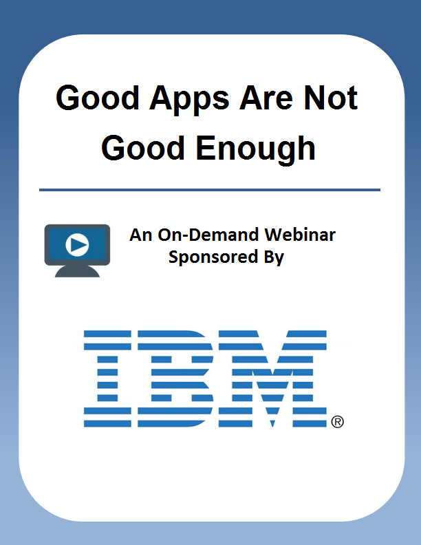 Good Apps Are Not Good Enough