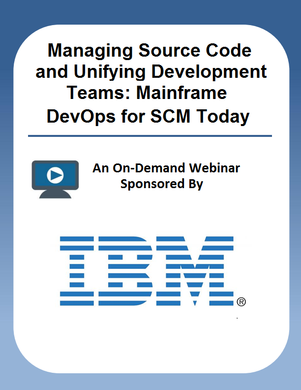 Managing Source Code and Unifying Development Teams: Mainframe DevOps for SCM Today