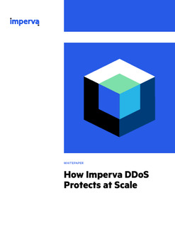 How Imperva DDoS Protects at Scale