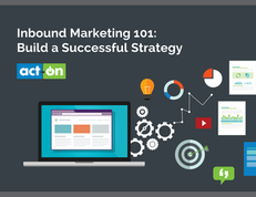 Inbound Marketing 101: Build a Successful Strategy