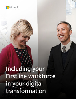 Including Your Firstline Workforce in Your Digital Transformation