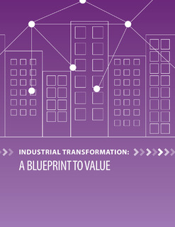 Industrial Transformation a Blueprint to Value