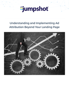 Understanding and Implementing Ad Attribution Beyond Your Landing Page