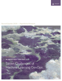 ML Infrastructure Part 1: Seven Challenges of Machine Learning DevOps