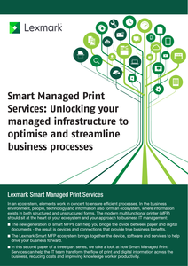 Smart Managed Print Services: Unlocking Your Managed Infrastructure to Optimise and Streamline Business Processes