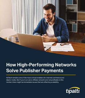 How High-Performing Networks Solve Publisher Payments