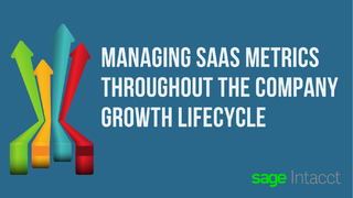 Managing SaaS Metrics Throughout the Company Growth Lifecycle