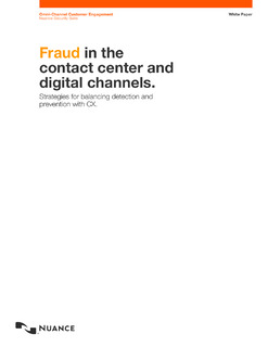 Fraud in The Contact Center and Digital Channels – Strategies for Balancing Detection And Prevention With CX