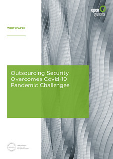Outsourcing Security Overcomes Covid-19 Pandemic Challenges