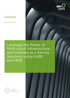 Leverage the Power of Multi-cloud Infrastructure and Software as a Service Solutions Using SASE and MDR