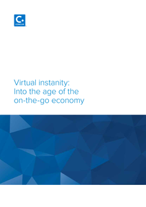 Virtual Instanity: Into the Age of the On-The-Go Economy