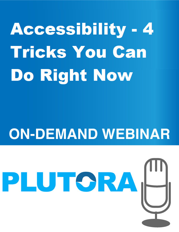 Accessibility – 4 Tricks You Can Do Right Now