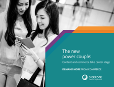 The New Power Couple: Content and Commerce Take Center Stage