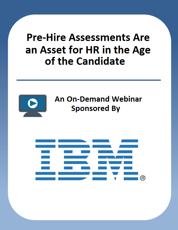 Pre-Hire Assessments Are An Asset For HR In The Age Of The Candidate