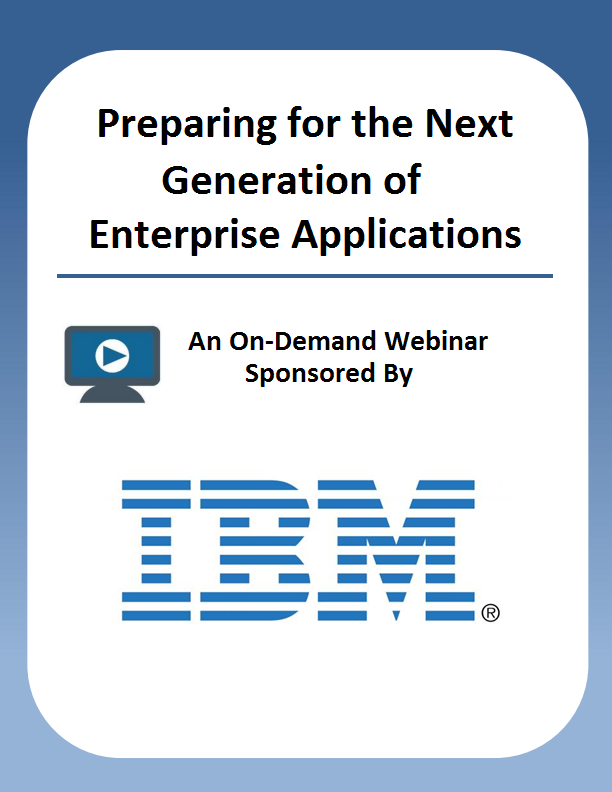 Preparing for the Next Generation of Enterprise Applications