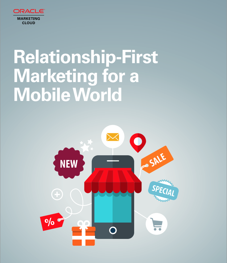 Relationship-First Marketing for a Mobile World